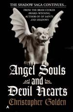 Angel Souls and Devil Hearts by Christopher Golden Series: The Shadow Saga (book Vampire Books, Book Quotes, Picture Quotes, Book Lovers, Saga, Devil, Novels, Angel, Reading