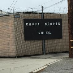 Chuck Norris rules as only Chuck Norris can #nofilter #chucknorris #burbank #tgif #signs