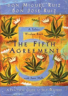 Life Changing Read: The Fifth Agreement: A Practical Guide to Self-Mastery by Don Miguel Ruiz  Make these agreements with yourself:  Be impeccable with your word;  Don't take things personally;  Don't make assumptions;  Always do your best!