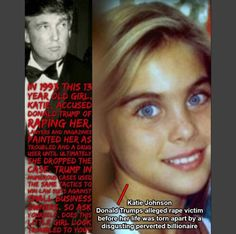 """Trump, when referring to his pedophile friend and parties at his house that underage girls were lured to: """"He likes them young, just like I do."""""""