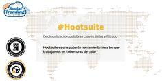 Cómo cubrir eventos de calle en redes y desde @Hootsuite -2da entrega-