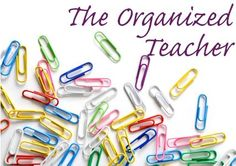 In the midst of back-to-school madness, these teacher organization tips can help you organize and plan your time before school starts.