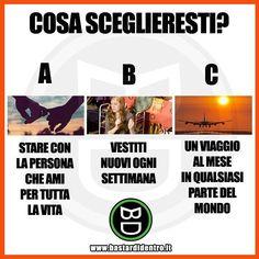 Tu cosa scegli? #bastardidentro #perfettamentebastardidentro www.bastardidentro.it