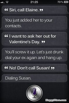 What it looks like when Siri doesn't believe you could possibly have Valentine's Day plans. 3