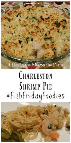 Charleston Shrimp Pie - Good Eats - A Day in the Life on the Farm: Charleston Shrimp Pie - Shrimp Recipes For Dinner, Shrimp Recipes Easy, Shellfish Recipes, Seafood Recipes, Cooking Recipes, Shrimp Pie Recipe, Supper Recipes, Shrimp Dishes, Fish Dishes