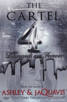 The Cartel 4 by Ashley and JaQuavis, I am so awaiting the arrival of this book. It lands in Oct 2012