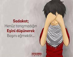Sadakat; Henüz tanımadığın eşini düşünüp başını eğmektir. Ecards, Islam, Memes, Quotes, E Cards, Quotations, Meme, Quote, Shut Up Quotes