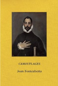 Joan Fontcuberta: Camouflages by Joan Fontcuberta