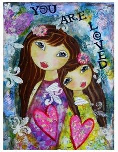 You+Are+Loved+Fine+Art+Print+of+Mixed+Media+by+chloeandsofiasmom,+$18.00