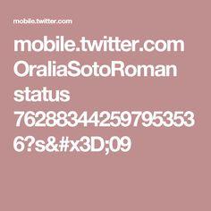 mobile.twitter.com OraliaSotoRoman status 762883442597953536?s=09