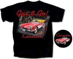 Corvette T-shirt - Gas & Go$16.00  Corvette T-shirt - Gas & Go Click to enlarge This black t-shirt is 100% preshrunk cotton.   Available in S - 3X #corvette