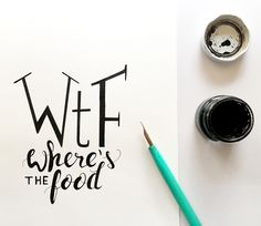 WTF // Wheres the food - Funny Kitchen Quote. Hand-lettered  art by Julia Karl #handlettering #quotes #simple #black #white  #kitchenideas #inked #calligraphy #wtf