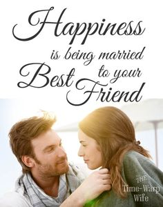 Happiness is being married to your best friend #marriage