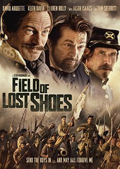 """""""Field of Lost Shoes""""  Such a great Civil War story! Can watch on Netflix"""