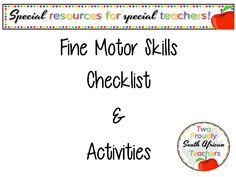 A simple checklist to assess your learners' fine motor skills development and some activities to assist with the development thereof. Fine Motor Skills Development, Motor Skills Activities, Physics, Teacher, Simple, Worksheets, Toddlers, Foundation, Professor