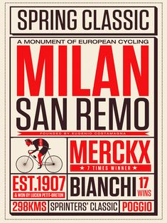 Milan-San Remo By Neil Stevens Another print in the Spring Classic series I've been creating. Inspired by old theatre bills and boxing posters I thought the style would lend itself nicely to a. Nature Prints, Bird Prints, Large Prints, Neil Stevens, In Loco, Boxing Posters, Paris Roubaix, Vintage Cycles, Vintage Racing