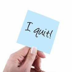 Why — and when — you should quit your job