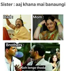 The Reaction Of Brothers When Sisters Cook Food At Home. Funny Cartoon Memes, Latest Funny Jokes, Very Funny Memes, Funny Jokes In Hindi, Funny Picture Jokes, Funny School Memes, Some Funny Jokes, Sister Quotes Funny, Cute Funny Quotes