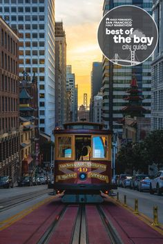 """Sure, we know it's touristy, but nothing feels more """"San Francisco"""" than a ride on the Powell Street Cable Car. These cars have been in operation in San Francisco since 1873. Tickets for a one-way ride are $7 for adults/kids/seniors or you can buy a one day pass for $23. If you're just looking for a fun ride, take the Powell-Mason ride from the Powell & Market St. turntable up and over Nob Hill to Bay Street & Fisherman's Wharf."""