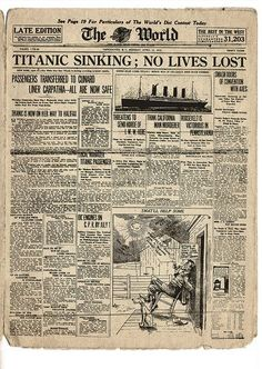 "thoseinperil: "" A rare newspaper headline from the morning of April 15, 1912 in which the RMS Titanic is quoted with no lives lost """