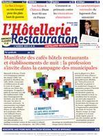 Hôtellerie Restauration Journal : L'Hebdo des CHR -n°3382 20 février 2014