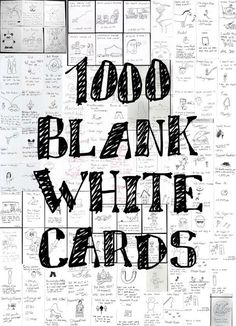 1000 Blank White Cards is a public domain card game, which allows the players to make the cards during the course of the game. There are no initial rules, and while there may be conventions among certain groups of players, it is in the spirit of the game to spite and denounce these conventions, as well as to adhere to them religiously. Card Content Cards may feature a title, a picture, a score, a rule, or any other content, and need not be limited to one side or even to a single card…