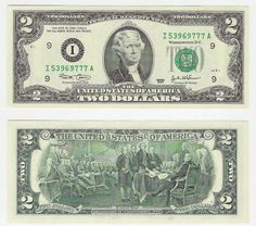 Hey!! you ever see a $2 bill?