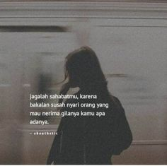 ideas quotes indonesia sahabat for 2019 Quotes Sahabat, Quotes Lucu, Short Quotes, Mood Quotes, Happy Quotes, Motivational Quotes, Life Quotes, Life Sayings, Strong Relationship Quotes