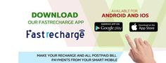 Fastrecharge is India's first website to introduce the service of online recharge. This company has attained trust and faith of the customers. at https://www.fastrecharge.com/
