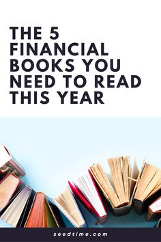 There are all kinds of lists that will proclaim this or that book to be the top financial book available. But we're going to take a different approach here. Our list is going to focus on the books that are a benefit to you in five fundamental areas. If you only read 5 financial books in your entire life, make sure these are included! #financialbooks #bookstoread #mustreadbooks #reading #seedtime Ways To Save Money, Money Tips, Money Saving Tips, Financial Tips, Financial Literacy, Financial Planning, Total Money Makeover, Value Investing, Managing Your Money