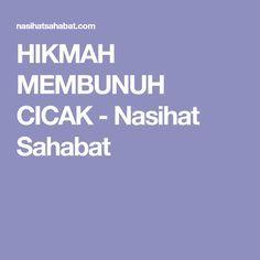 HIKMAH MEMBUNUH CICAK - Nasihat Sahabat