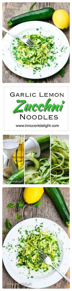 Garlic Lemon Zucchini Noodles - packed with flavor, low in calories, gluten free.