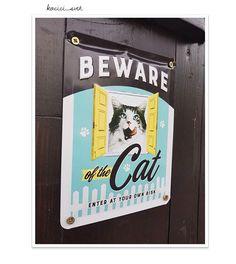 Cedule Beware of Cat od adminky Mikky. Hodí se všem chovatelům (rozzuřených) koček