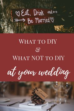 Avoid the headache of a Pinterest fail for your big deal - we have a list of 5 things that you can DIY and 5 things to avoid! #diywedding #weddingplanning #weddinginspiration #weddingideas