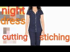 How to stitch night dress top full video in hindi cutting and stitching Night Suit For Girl, Girls Night Dress, Night Dress For Women, Dress Shirts For Women, Night Gown, Kids Nightwear, Kids Dress Wear, Stitching Dresses, Kurta Neck Design