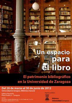Un espacio para el libro: El patrimonio bibliográfico en la Universidad de Zaragoza   Flickr: Intercambio de fotos