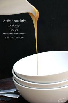White Chocolate Caramel Sauce - easy 15 minute recipe