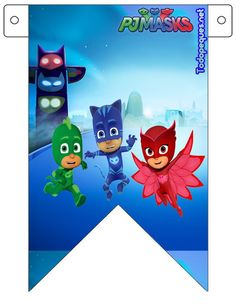 Banderines de Pj Masks con Gekko, Catboy y Owlette Dog Themed Parties, Happy Birthday Parties, Fourth Birthday, Boy Birthday, Pj Masks Printable, Party Printables, Pjmask Party, Festa Pj Masks, Paw Patrol Party