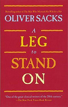 A Leg to Stand On by Oliver Sacks https://www.amazon.com/dp/0684853957/ref=cm_sw_r_pi_dp_x_kwkcAbCP7WC65