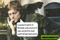 5 Quotes That Tell Us Norman Reedus From The Walking Dead is a Cat Loving Badass!