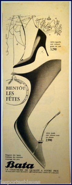 """Vintage Bata Advertising: """"Bientôt les fêtes"""" (holiday season coming soon), """"La chaussure de qualité à votre prix"""" (Quality shoes at your price), France, 1957 #batashoes #bata120years #advertising"""