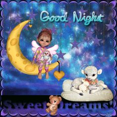 Good Night, Sweet Dreams ~Fairy Blingee by stina scott Good Night Sister, Good Night Gif, Good Night Sweet Dreams, Good Morning Picture, Good Night Moon, Good Night Image, Good Night Quotes, Good Morning Good Night, Good Night Greetings