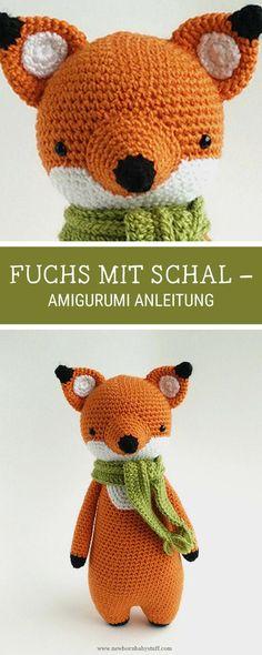 Baby Knitting Patterns Amigurumi häkeln: Fuchs mit Schal häkeln / amigurumi pattern...