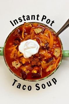 Instant Pot Taco Soup 365 Days of Slow Cooking and Pressure Cooking, Pressure Cooker Chicken Tortilla Soup Kitschen Cat, Instant Pot Cream. Pressure Cooker Chicken, Instant Pot Pressure Cooker, Pressure Cooker Recipes, Pressure Cooking, Slow Cooking, Pressure Pot, Cooking Fish, Beef Recipes, Soup Recipes
