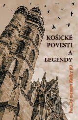 Kosicke povesti a legendy (Kolektiv autorov)