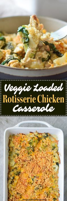 Veggie Loaded Rotisserie Chicken Casserole - Broccoli, cauliflower, spinach, onion, greek yogurt for healthy deliciousness!! - ProjectMealPlan.com