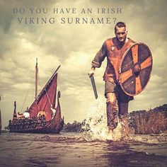 Do you have an Irish Viking Surname? #Vikings #Ireland #IrishSurnames #FamilyTree #Ancestry #Irishancestry #Irelandtravel