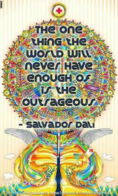 Salvador Dali quote.i like to give my kids a quote from the artist as we learn about them. I also encourage them to find ways in daily conversations to add it in. Makes for funny stories from the people they use the quote with.