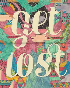 Image of Get Lost Print by Sophie Roach