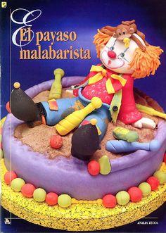 tortas utilissima pap n 1 - Geraldinatortas - Picasa Web Albums Beautiful Cakes, Amazing Cakes, Clown Cake, Clown Party, Valentine Cake, Clay Food, Cake Decorating Tutorials, Cute Cakes, Gum Paste